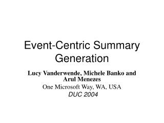Event-Centric Summary Generation