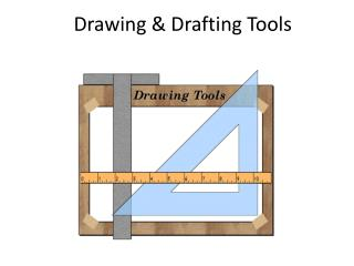 Drawing & Drafting Tools