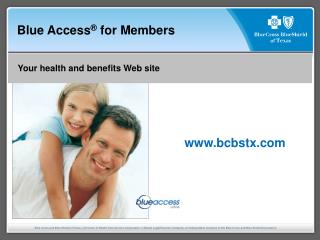Blue Access ®  for Members