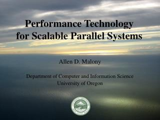 Performance Technology for Scalable Parallel Systems