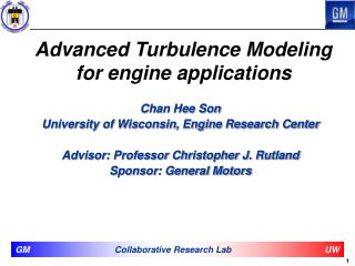 Advanced Turbulence Modeling for engine applications