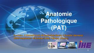 Anatomie Pathologique (PAT)
