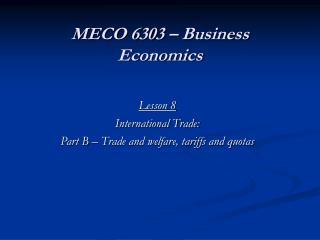 MECO 6303 – Business Economics