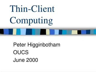 Thin-Client Computing