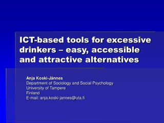 ICT-based tools for excessive drinkers – easy, accessible and attractive alternatives