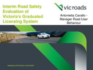 Interim Road Safety Evaluation of Victoria's Graduated Licensing System