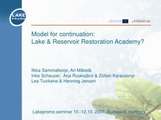 Lakepromo seminar 10.-12.10. 2007, Budapest, Hungary