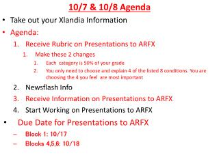 10/7 & 10/8 Agenda Take out your Xlandia Information Agenda: