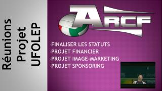FINALISER LES STATUTS PROJET FINANCIER PROJET IMAGE-MARKETING PROJET SPONSORING