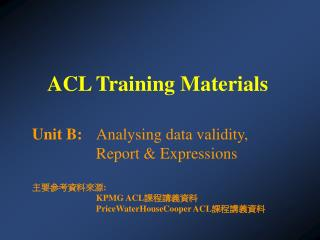 ACL Training Materials