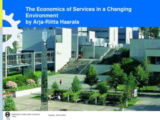 The Economics of Services in a Changing Environment by Arja-Riitta Haarala
