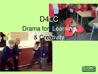 D4 LC Drama for   Learning & Crea tivity