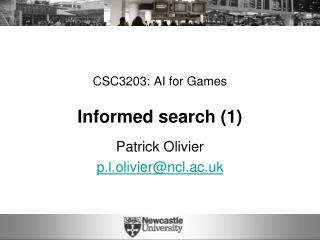 CSC3203: AI for Games Informed search (1)