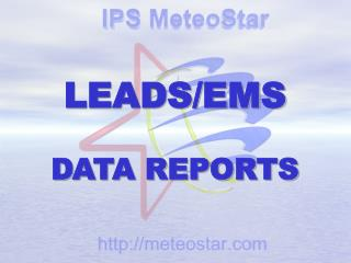 LEADS/EMS DATA REPORTS