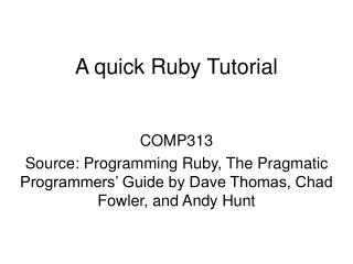 A quick Ruby Tutorial