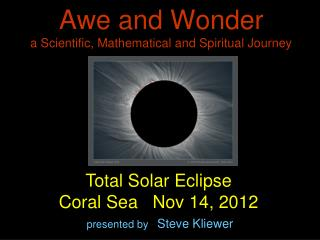 Awe and Wonder a Scientific, Mathematical and Spiritual Journey