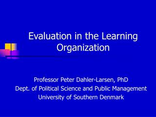 Evaluation in the Learning Organization