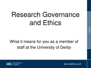 Research Governance and Ethics