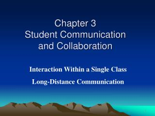 Chapter 3 Student Communication  and Collaboration