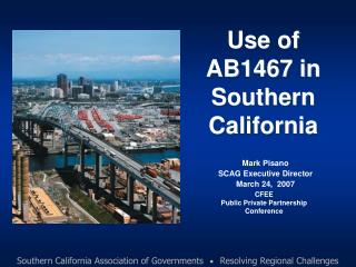 Use of AB1467 in Southern California