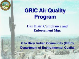 GRIC Air Quality Program