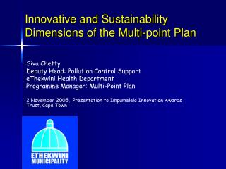 Innovative and Sustainability Dimensions of the Multi-point Plan