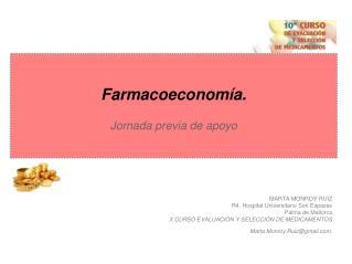 Farmacoeconomía. Jornada previa de apoyo