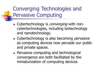 Converging Technologies and Pervasive Computing