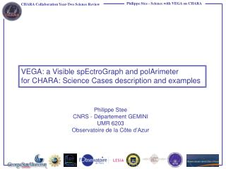 VEGA: a Visible spEctroGraph and polArimeter for CHARA: Science Cases description and examples