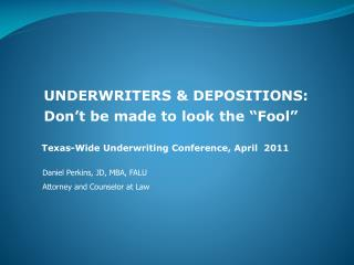 Texas-Wide Underwriting Conference, April  2011