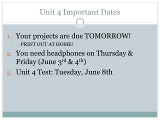 Unit 4 Important Dates