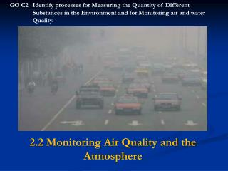 2.2  Monitoring  Air Quality and the Atmosphere