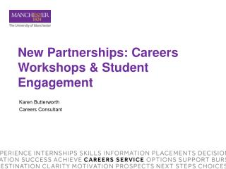 New Partnerships: Careers Workshops & Student Engagement
