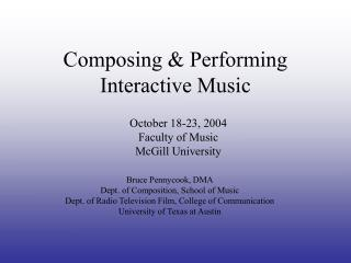 Composing & Performing Interactive Music