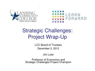 Strategic Challenges:  Project Wrap-Up