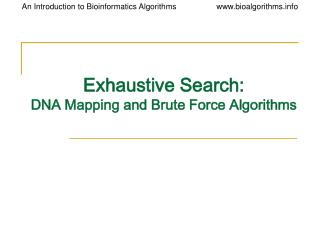 Exhaustive Search: DNA Mapping and Brute Force Algorithms