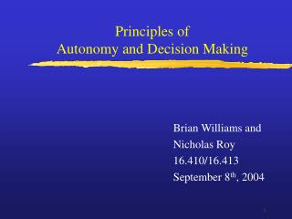 Principles of  Autonomy and Decision Making