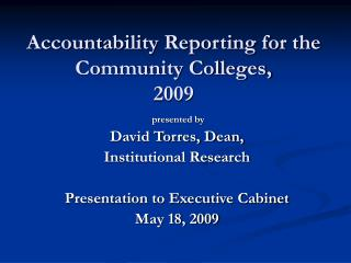 Accountability Reporting for the Community Colleges, 2009