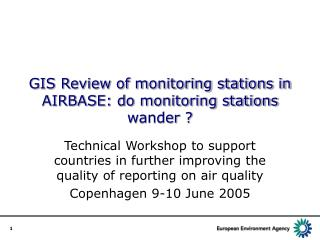 GIS Review of monitoring stations in AIRBASE: do monitoring stations wander ?