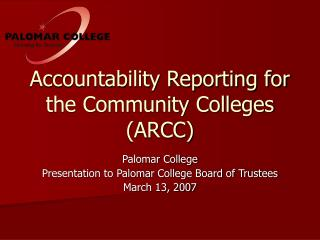 Accountability Reporting for the Community Colleges (ARCC)