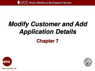 Modify Customer and Add Application Details