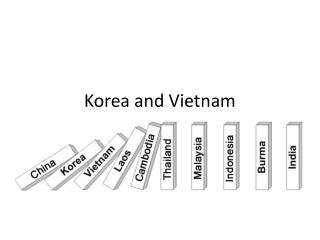 Korea and Vietnam