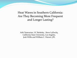 Heat Waves in Southern California: Are They Becoming More Frequent and Longer Lasting?