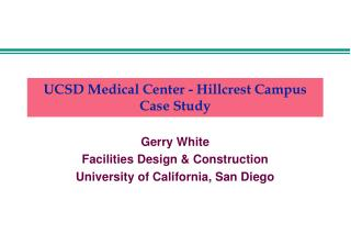 UCSD Medical Center - Hillcrest Campus Case Study