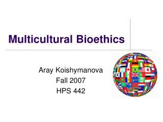 Multicultural Bioethics