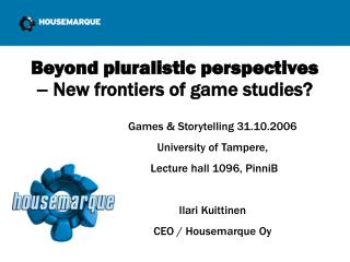 Beyond pluralistic perspectives –  New frontiers of game studies?