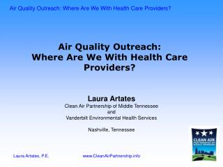 Air Quality Outreach: Where Are We With Health Care Providers?