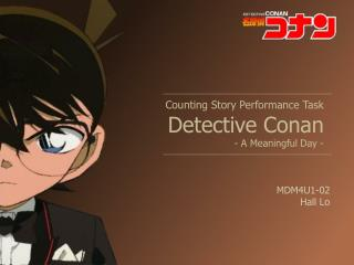 Counting Story Performance Task Detective Conan - A Meaningful Day -