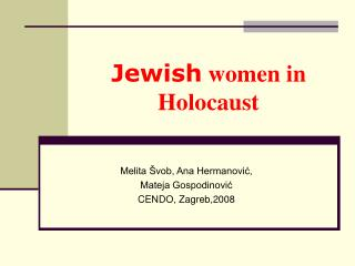 Jewish  women in  Holocaust