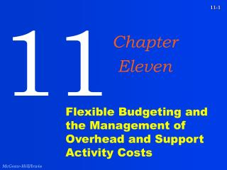 Flexible Budgeting and the Management of Overhead and Support Activity Costs